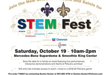 N.O. Pelicans and Saints STEM Fest presented by Chevron is October 19th